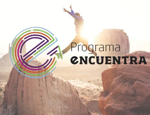 2º Edición de nuestro Programa eNCUENTRA ¡Conoce los detalles!
